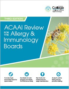 ACAAI Review for the Allergy & Immunology Boards, Third Edition